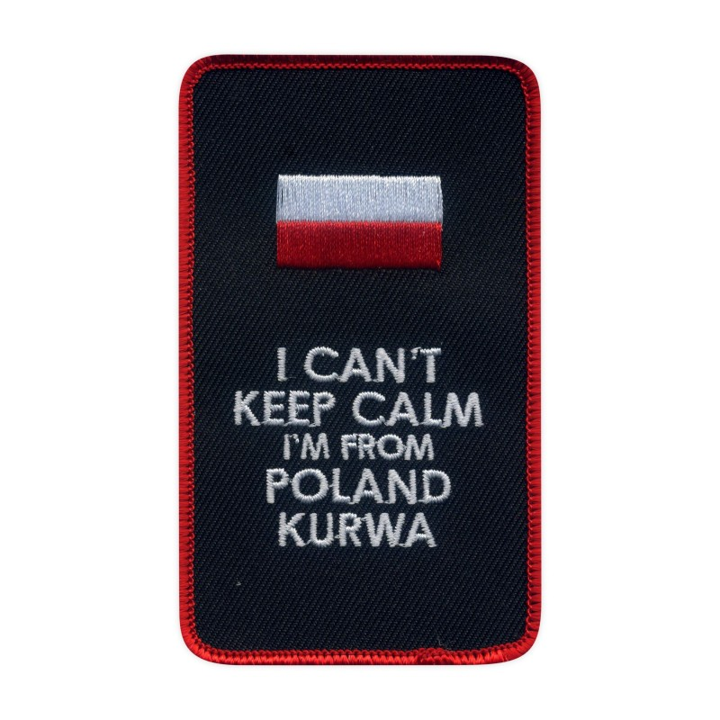 I CAN'T KEEP CALM I'm from POLAND K.....