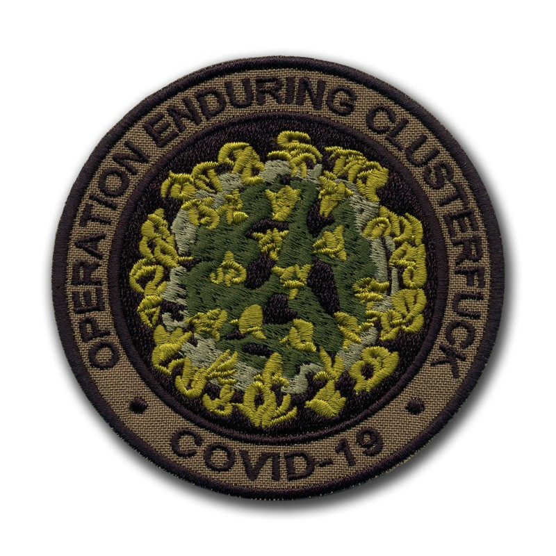 OPERATION Enduring Clusterfuck COVID CORONA - subdued