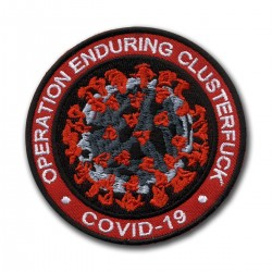 OPERATION Enduring Clusterfuck COVID CORONA - red